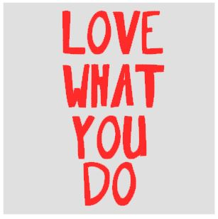 thumbnail for Love what you do
