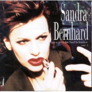 Sandra Bernhard - Excuses for Bad Behavior Part 1 [1994]