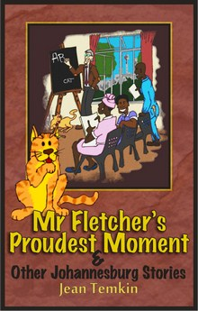 Mr. Fletcher's Proudest Moment by Jean Temkin