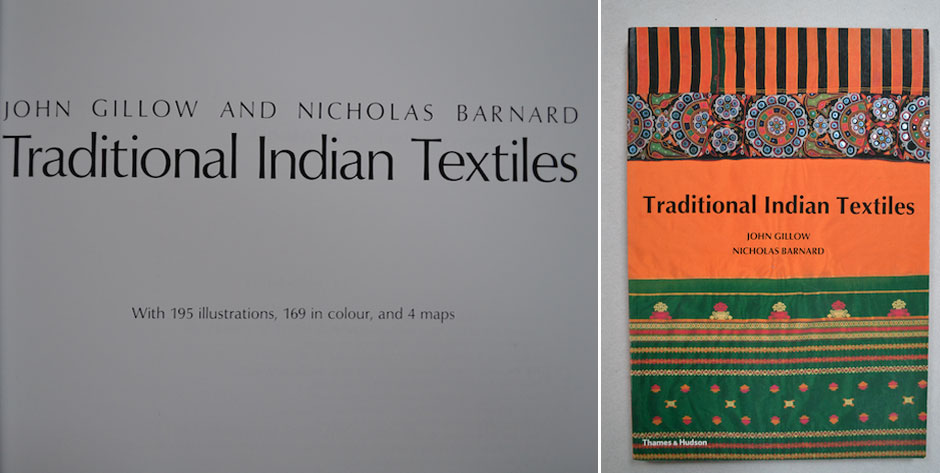 GILLOW , J / BARNARD N. ,  Traditional Indian Textiles , T&H London 1991 • #9095 £6 / ¨US$10