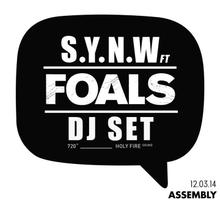 Thumbnail for S.Y.N.W- Foals DJ set