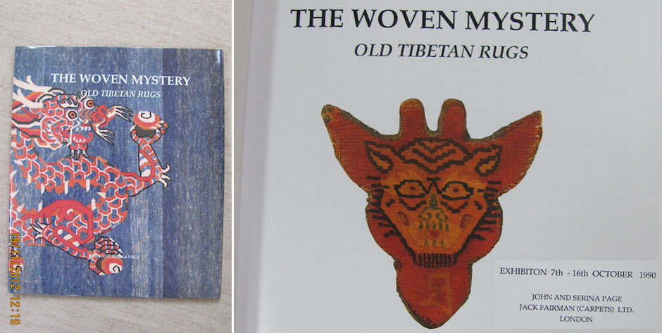 Page J & S: The Woven Mystery ( Tibetan rugs ) 1]  Hardcover 1990 £30  and   2] Softcover 1994 £20