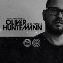 Thumbnail for HELLO TECHNO presents OLIVER HUNTEMANN