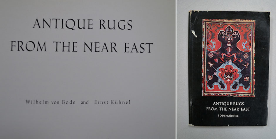 BODE W. / KüHNEL, E :  Antique rugs from the Near East London 1970 • £20 / US$32