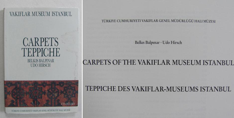 BELPINAR B. / HIRSCH U. : Carpets of The Vakiflar Museum Istanbul • £25 / US$40