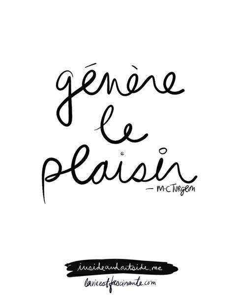 Génère le plaisir