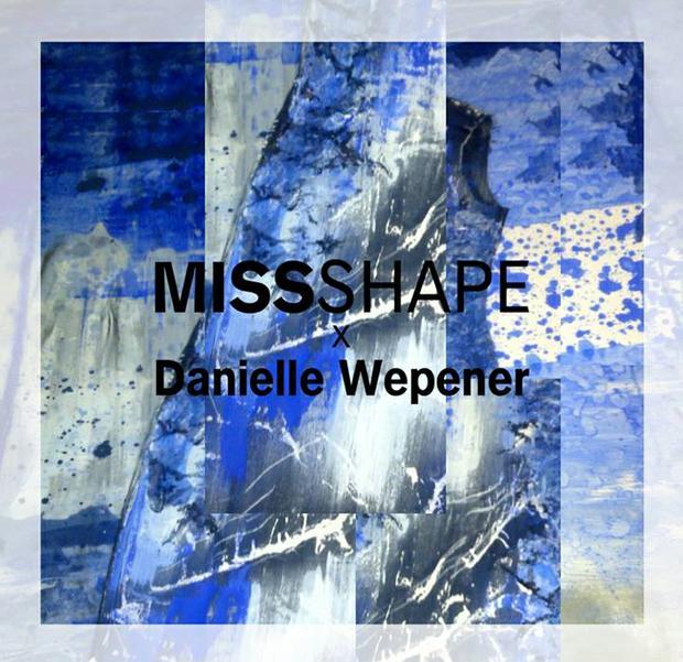 MISSSHAPE X Danielle Wepener