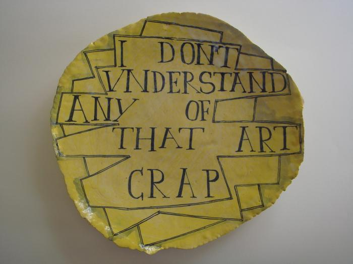 I DONT UNDERSTAND ANY OF THAT ART   WORLD CRAP