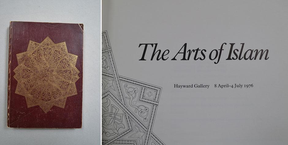 The Arts of Islam, Hayward Gallery (full)  catalogue, Arts Council GB 1976