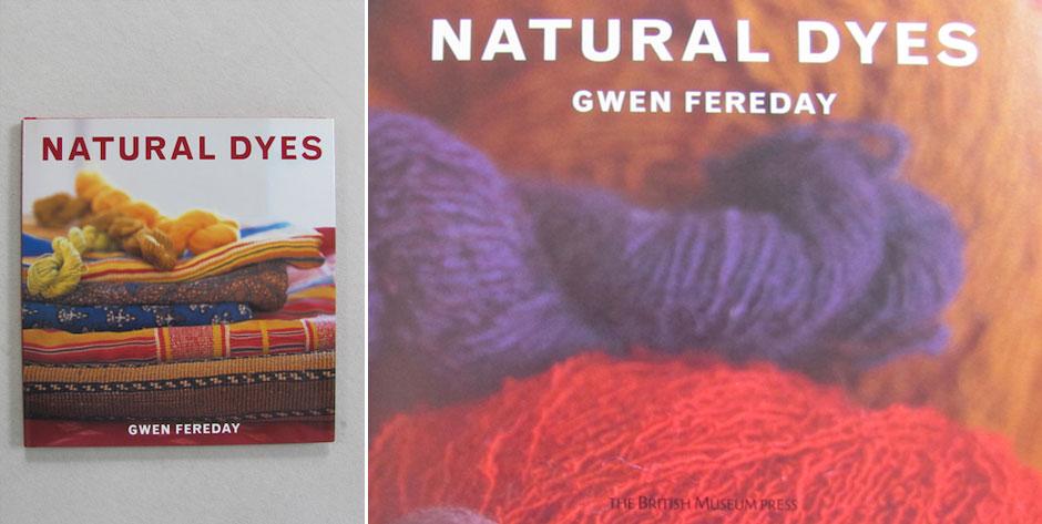 FEREDAY, Gwen, :  Natural Dyes, BM Press,  isbn 9780714125657  • £20 / USD $32